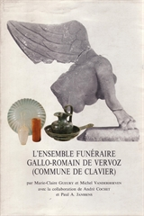 L'ensemble funéraire gallo-romain de Vervoz (Commune de Clavier)